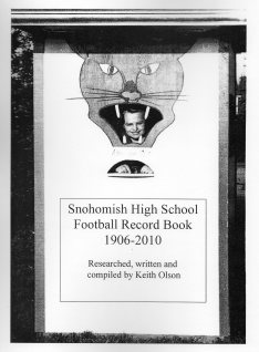 Snohomish High School Football Record Book 1906-2010
